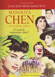 """Manolita Chen y su Teatro Chino: """"¿Te mido la temperatura, chato?"""" Vol. 2"""