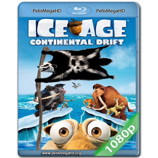 LA ERA DE HIELO 4: LA FORMACIÓN DE LOS CONTINENTES (2012) FULL 1080P HD MKV ESPAÑOL LATINO