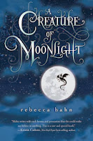 a creature of moonlight by rebecca hahn book cover
