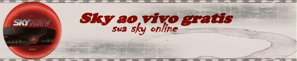 Sky ao vivo gratis