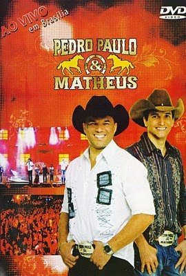 Download Pedro Paulo e Matheus Ao Vivo Em Brasilia