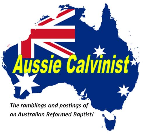 Aussie Calvinist