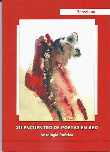 ANTOLOGIA XII ENCUENTRO DE POETAS EN RED