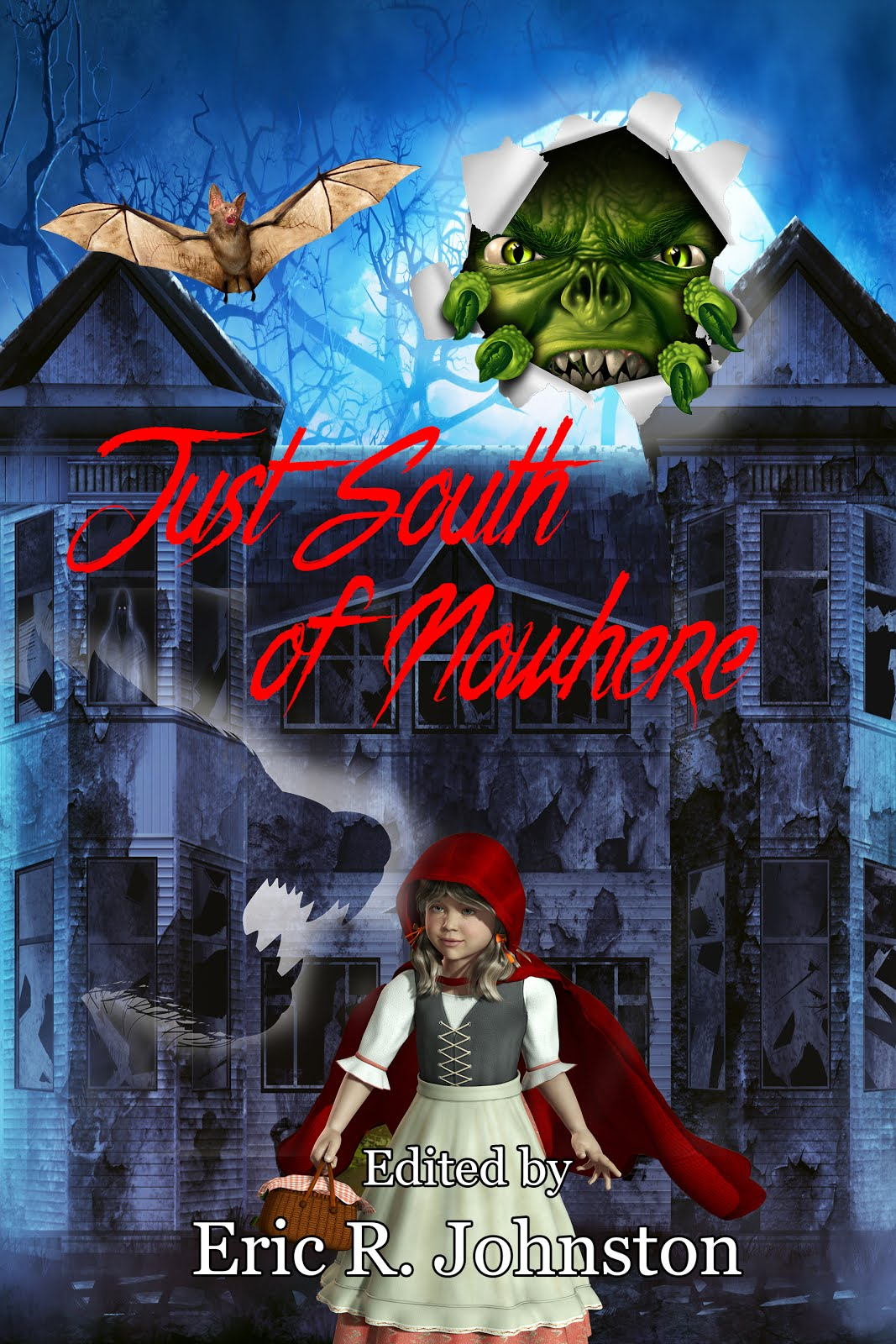 Just South of Nowhere: Short Stories