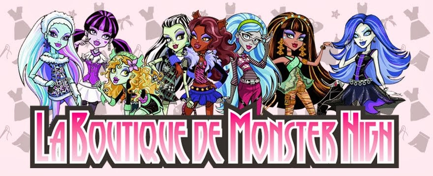 La Boutique de Monster High
