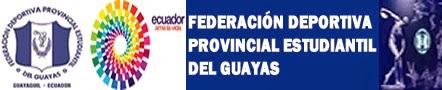 FEDERACION DEPORTIVA PROVINCIAL ESTUDIANTIL DEL GUAYAS