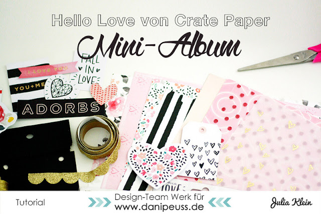 http://danipeuss.blogspot.com/2016/01/bastelanleitung-minialbum-3-jahre-du-ich-mit-hello-love-crate-paper.html