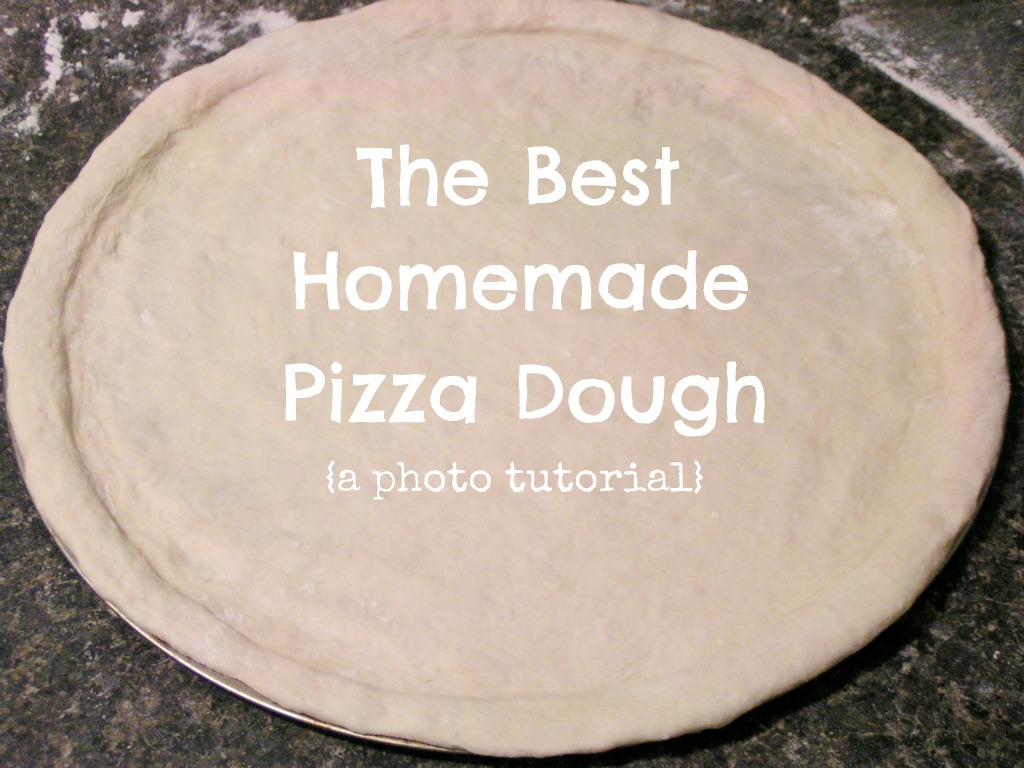 pizza+tut+title The Best Homemade Pizza Dough {photo tutorial}