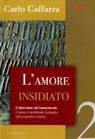 Carlo Caffarra, L'amore insidiato (Ed. Cantagalli)