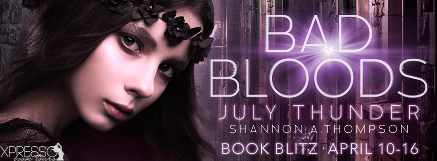 July Thunder Bad Bloods Book Blitz