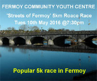 Streets of Fermoy 5k...Tues 10th May