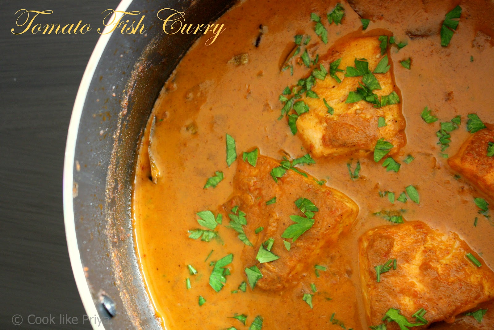 Cook Like Priya Tomato Fish Curry