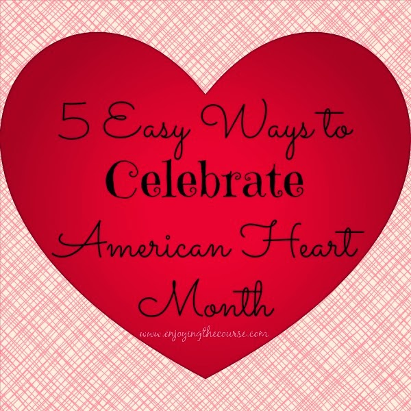 Celebrate American Heart Month