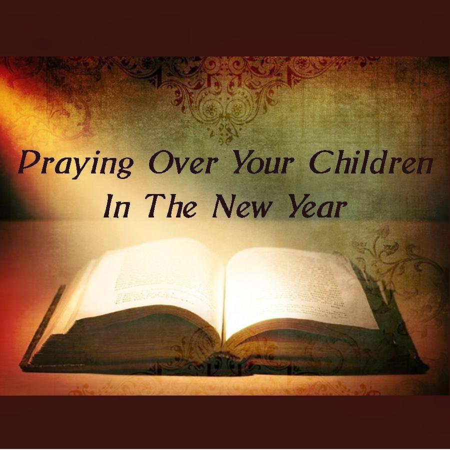 Praying Over Your Children In The New Year - Tommy Nelson