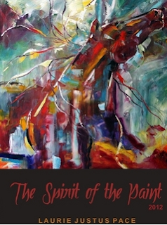 The Spirit of The Paint through the knife of Texas Artist Laurie Pace