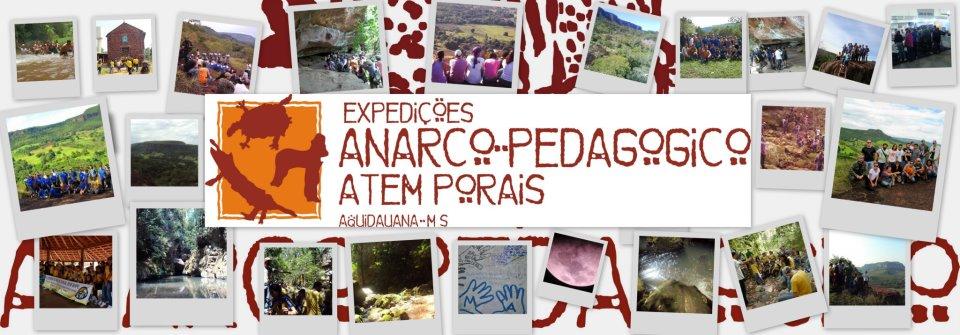 """EXPEDIÇÕES """"ANARCO PEDAGÓGICO ATEMPORAIS"""""""