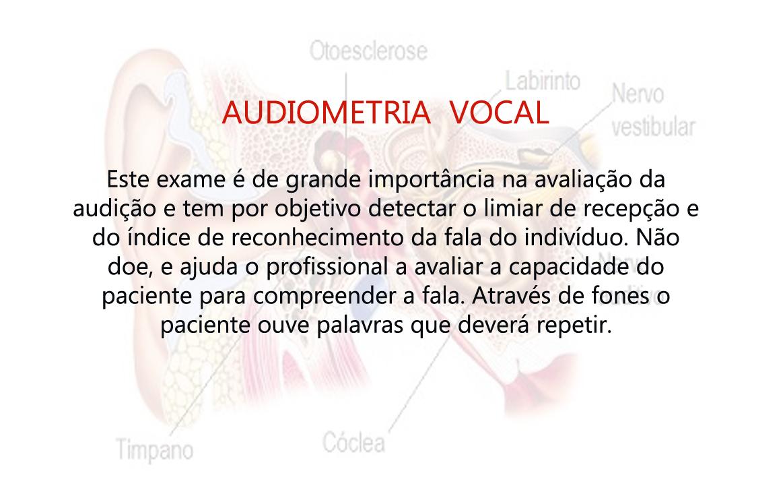Exame de audiometria tonal e vocal
