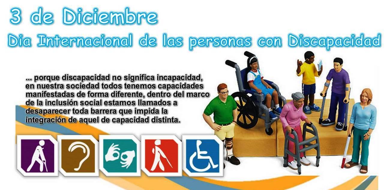 El 03 de diciembre es el Día Internacional de las Personas con Discapacidad,