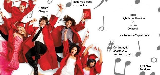 High School Musical - O Futuro Começa!