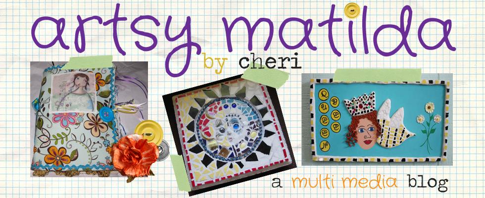 Artsy Matilda by Cheri