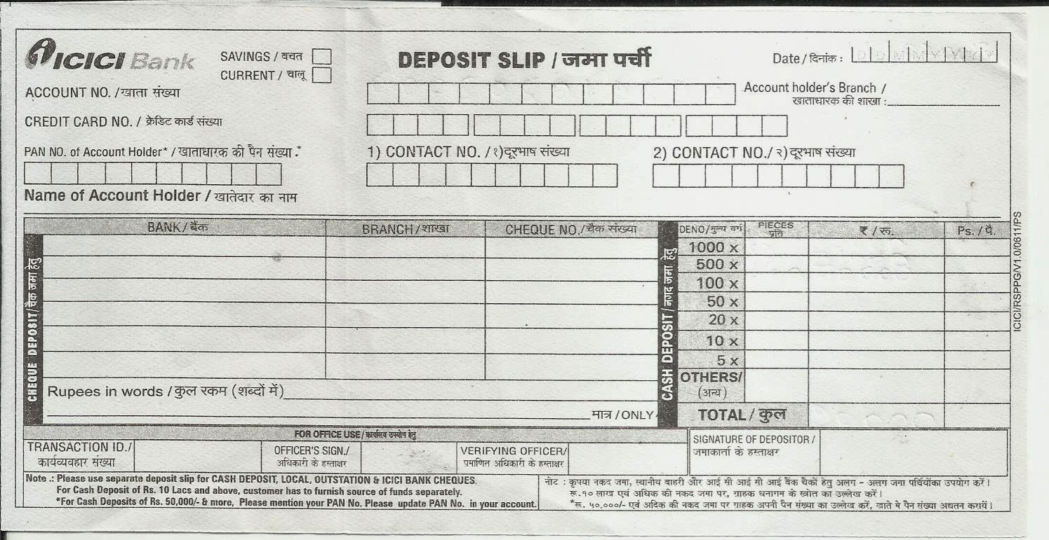 In ICICI Bank Pay In Slip For Eg. The Space Given For Writing The A/c No. In  Those Tiny Little Boxes Are Too Little. If Somebody Has A Bold Handwriting,  ... Inside Pay In Slips