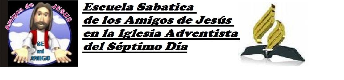 Escuela Sábatica Amigos de Jesús