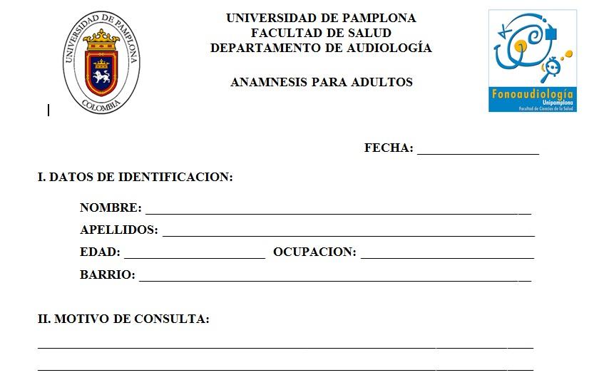 FONOAUDIOLOGIA UNIVERSIDAD DE PAMPLONA VILLA DEL ROSARIO: ANAMNESIS ...