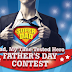 "The Star ""Dad, My Time Tested Here"" Father's Day Contest"