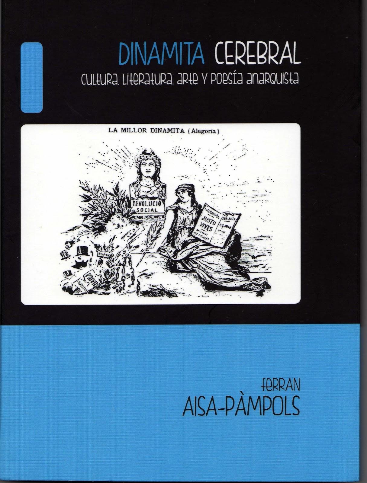 'Dinamita Cerebral', nou assaig de Ferran Aisa-Pàmpols