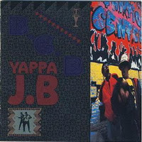 Da Bubble Gum Brothers - YAPPA J.B