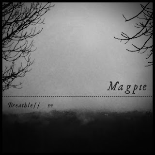 Magpie - Breathless EP 2011