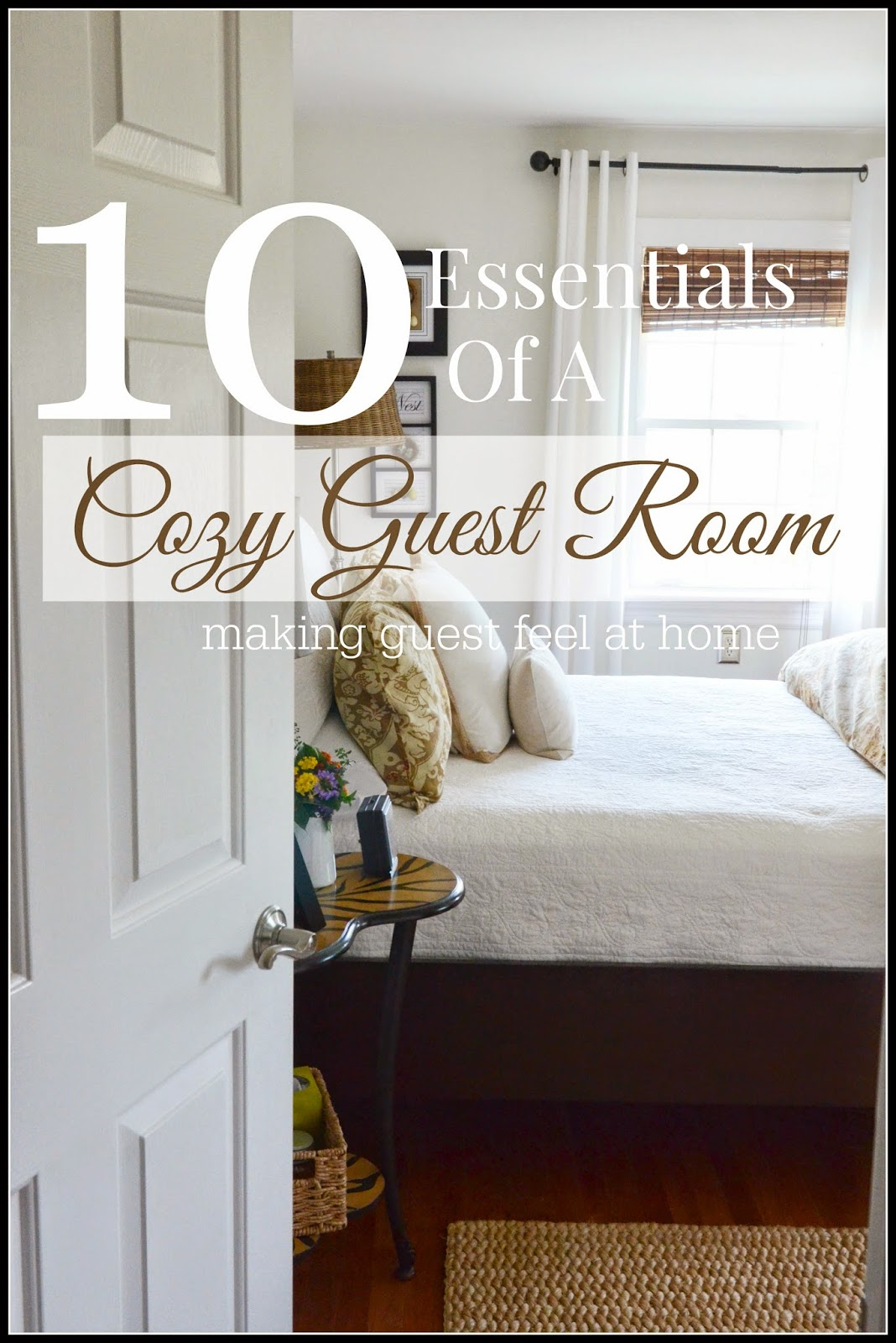 10 Essentials Of A Cozy Guest Room Stonegable