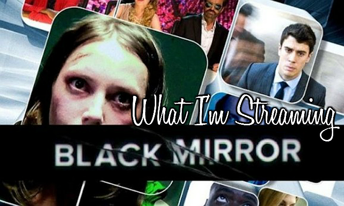 What I'm Streaming: The Black Mirror Seasons 1-2 on Netflix