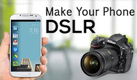 Make Your Android Phone DSLR