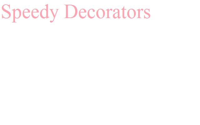 Speedy Decorators