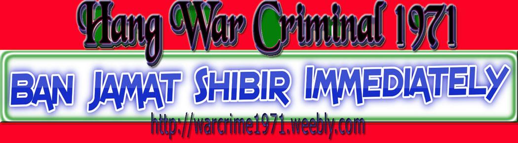 Ban Jamat Shibir Hang War Criminal
