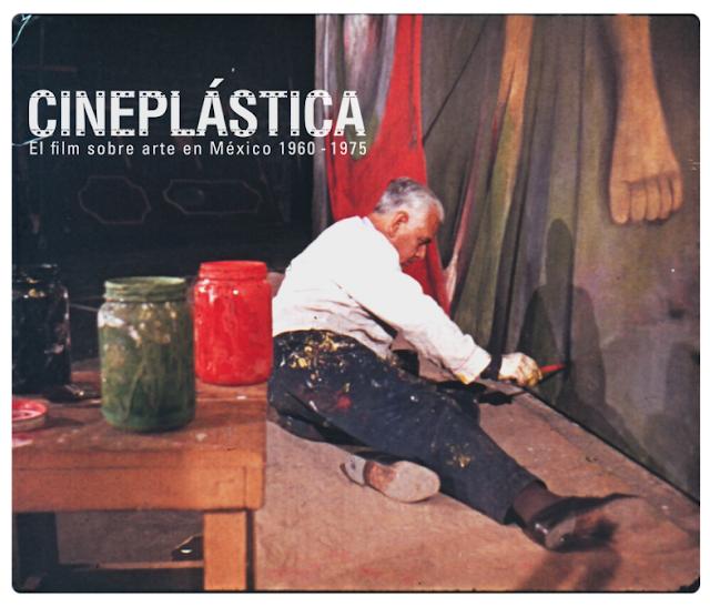 """La exposición """"Cineplástica. El film sobre arte en México 1960 - 1975"""" se presenta en el MAM"""