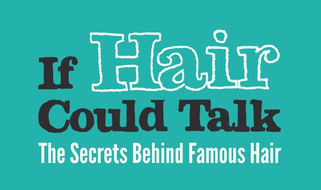 If Hair Could Talk