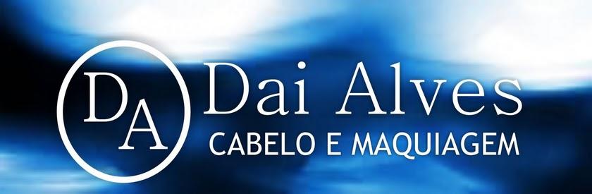 www.daialvescabeloemaquiagem.blogspot.com