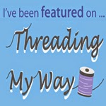 http://www.threadingmyway.com/2014/04/threading-your-way-features_26.html