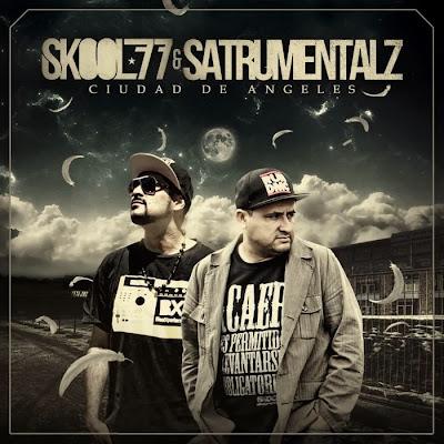 Skool 77 & Satrumentalz - Ciudad de angeles