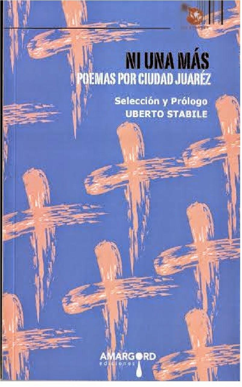 NI UNA MÁS - POEMAS POR CIUDAD JUARÉZ - AMARGORD Ediciones