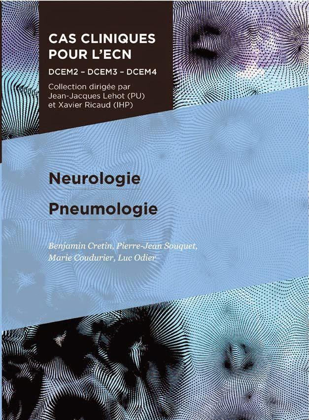 Neurologie, Pneumologie - Cas cliniques pour l'ECN - Pradel 2012