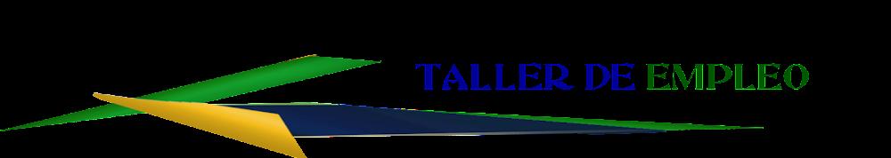 TALLERES DE EMPLEO