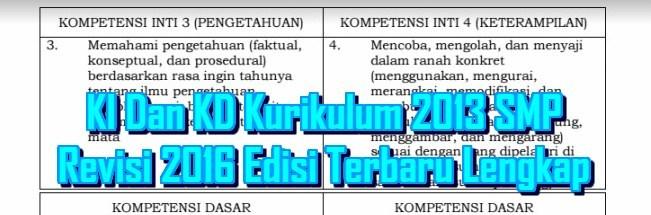Download Ki Dan Kd Kurikulum 2013 Smp Revisi 2016