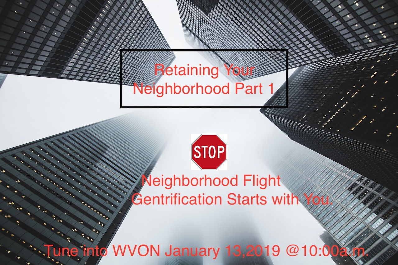 TUNE IN JAN. 13, 2019 AT 10:00am on WVON 1690AM