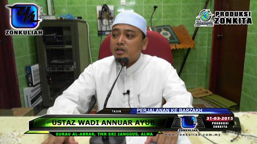 LIVE 310315 Perjalanan Ke Alam Barzakh Ustaz Wadi Annuar