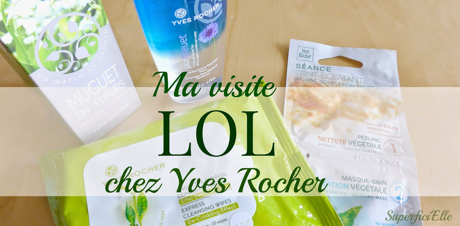 Ma visite LOL chez Yves Rocher