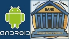 Download Android App of Latest Bank Updates