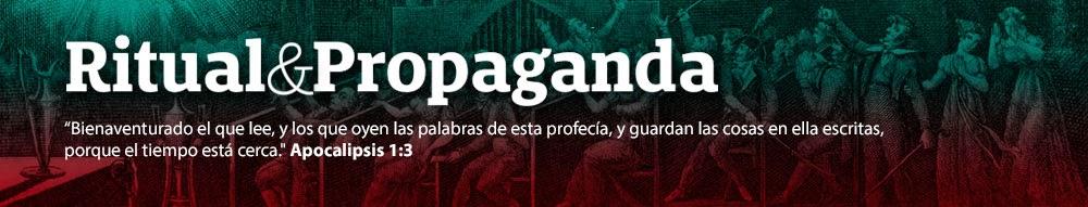 Ritual Y Propaganda (Nuevo Orden Mundial)